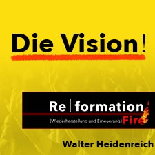 Re|formation Fire - Die Vision