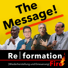 Reformation Fire - The Message