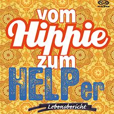 Vom Hippie zum HELPer