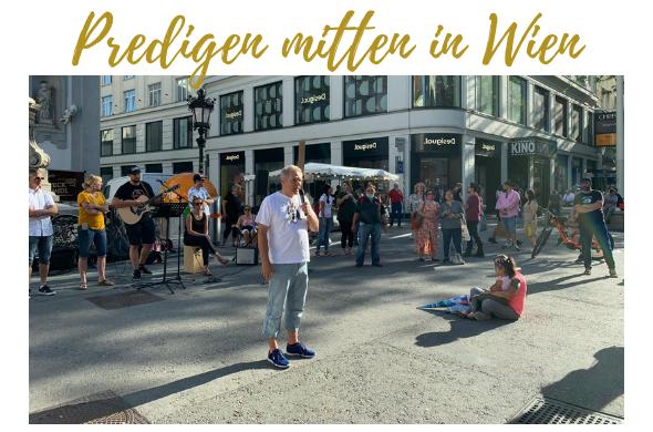 Predigen mitten in Wien